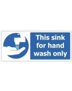 This Sink Is for Hand Wash Only Sign 117mm x 54mm [45184]